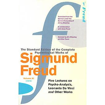 Complete Psychological Works of Sigmund Freud The Vol 11 by Sigmund Freud & James Strachey