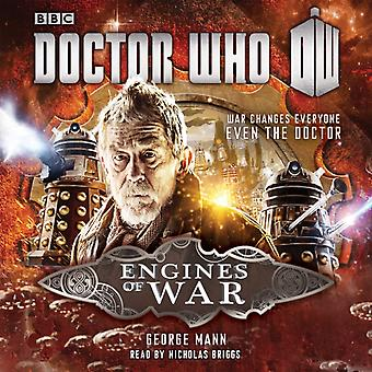 Doctor Who: Engines of War: A War Doctor Novel (Audio CD) by Mann George