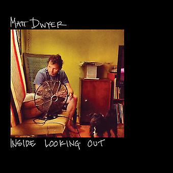 Matt Dwyer - inde ser ud [Vinyl] USA import