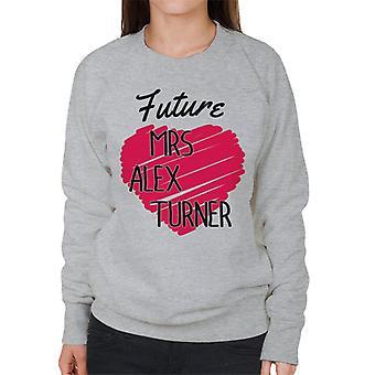 Future Mrs Alex Turner Women's Sweatshirt