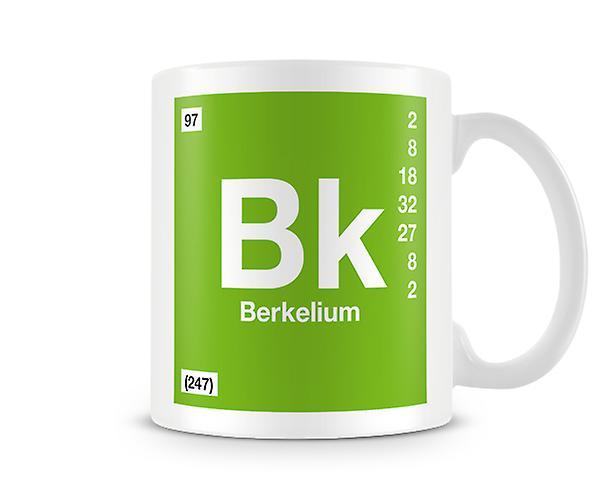 Scientific Printed Mug Featuring Element Symbol 097 Bk - Berkelium