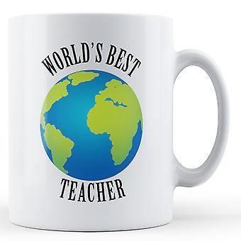 Weltweit beste Lehrer - bedruckte Becher