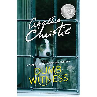 Poirot - Dumb Witness by Agatha Christie - 9780008129569 Book