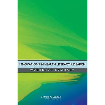Innovations in Health Literacy Research - Workshop Summary by Roundtab