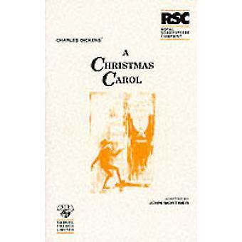 A Christmas Carol - Play (New edition) by John Mortimer - Charles Dick
