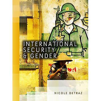 Internationale Sicherheit und Gleichstellung von Nicole Detraz - 9780745651170 Bo