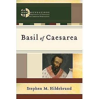 Basil of Caesarea by Stephen M. Hildebrand - 9780801049071 Book