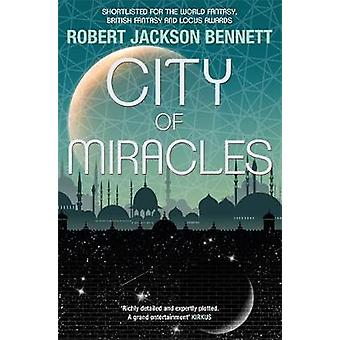 City of Miracles - The Divine Cities Book 3 by Robert Jackson Bennett