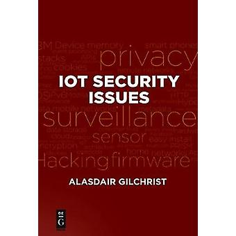 Iot Security Issues by Alasdair Gilchrist - 9781501514746 Book