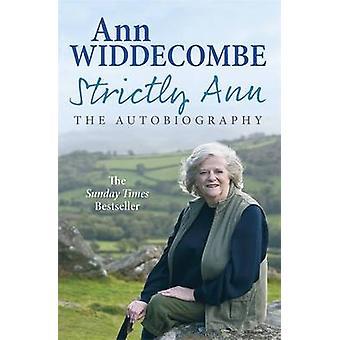 Streng Ann - die Autobiographie von Ann Widdecombe - 9781780220925 Buch