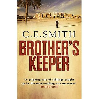 Brother's Keeper (Main) by C. E. Smith - 9781782394273 Book