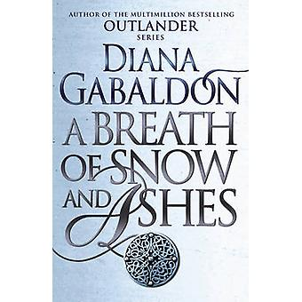 A Breath of Snow and Ashes by Diana Gabaldon - 9781784751326 Book