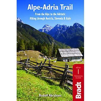 Alpe-Adria Trail - From the Alps to the Adriatic - Hiking Through Austr