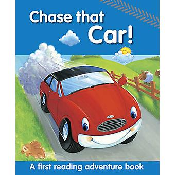 Chase That Car! - A First Reading Adventure Book by Nicola Baxter - Pe