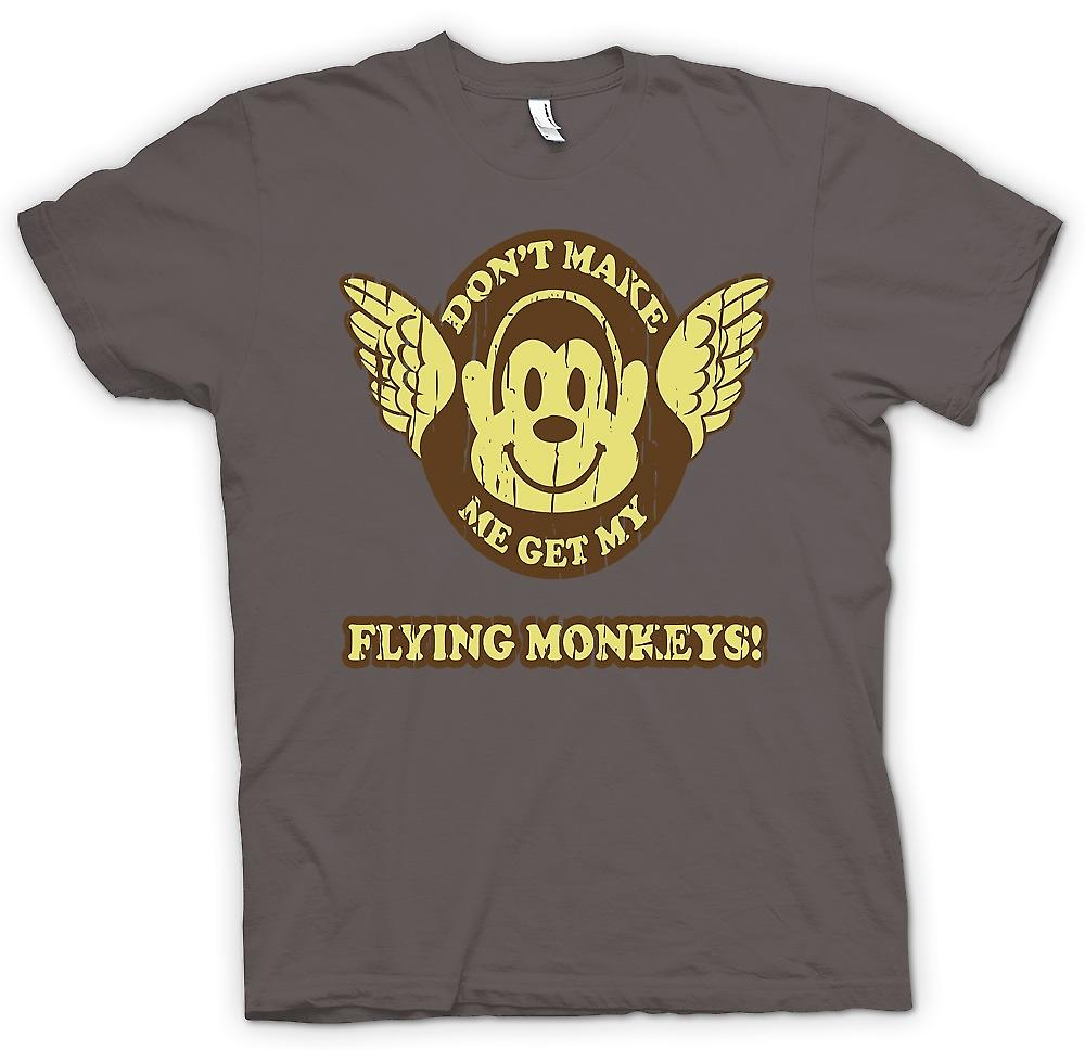 Womens T-shirt - Don�t Make Me Get My Flying Monkees - Wizard Of Oz Inspired