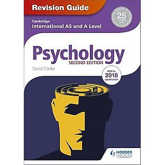 Cambridge International AS/A Level Psychology Revision Guide 2nd edit