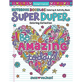 Notebook Doodles Super Duper Coloring & Activity Book by Jess Volinsk
