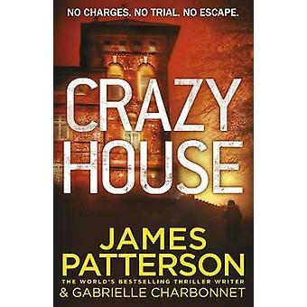 Verrückte Haus von James Patterson - 9781784758523 Buch