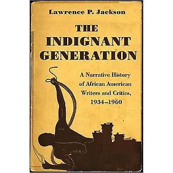 La generación indignada - una historia narrativa de la IRG afroamericana