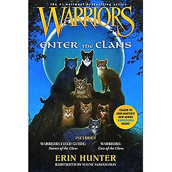 Warriors: Enter the Clans: Includes Warriors Field Guide: Secrets of the Clans/Warriors: Code of the Clans (Warriors