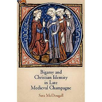 Bigami och Christian identitet i sena medeltida Champagne