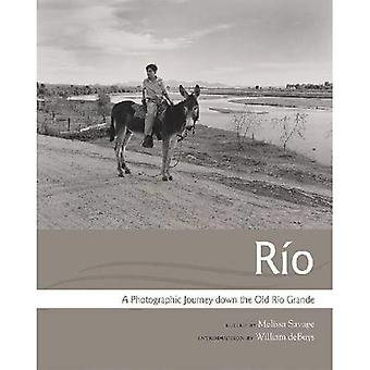 R�o: A Photographic Journey down the Old R�o Grande (Querencias Series)