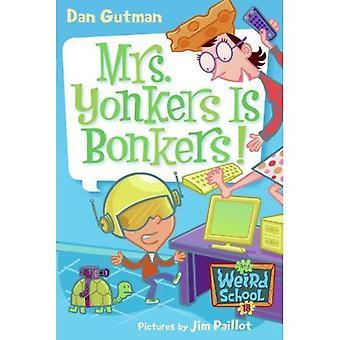 ¡La Sra. Yonkers es loco! (Escuela de turtleback &; biblioteca encuadernación edición)