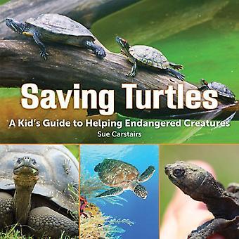 Spara Turtles: En barnens Guide till att hjälpa utrotningshotade arter