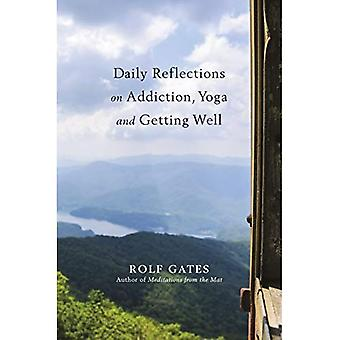 Daily Reflections on Addiction, Yoga, and Getting Well
