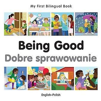 Min första tvåspråkiga bok - att vara bra - polsk-engelska