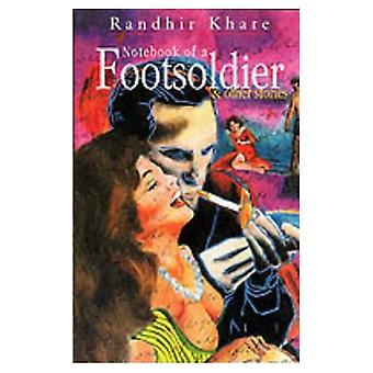 Notebook of a Footsoldier and Other Stories