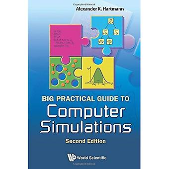 Big Practical Guide To Computer Simulations (2nd Edition)