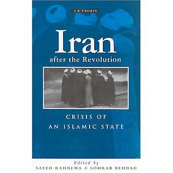 Iran na de revolutie - Crisis van een islamitische staat (nieuwe editie)-b