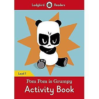 Pom Pom is Grumpy Activity� Book - Ladybird Readers Level 1