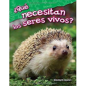 Que Necesitan Los Seres Vivos? (Que faut-il les êtres vivants?) (Version espagnole) (Maternelle) (Lecteurs de Science: contenu et alphabétisation)
