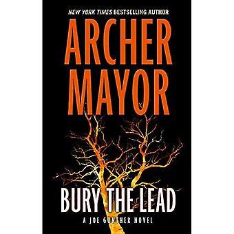 Bury the Lead (Joe Gunther� Novel)