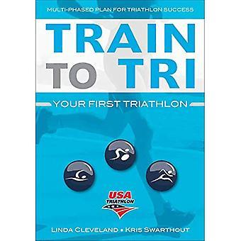 Trein naar Tri: uw eerste Triathlon