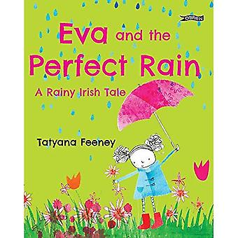 Eva and the Perfect Rain: A Rainy Irish Tale