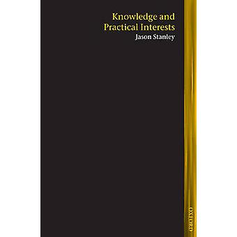 Knowledge and Practical Interests by Stanley & Jason