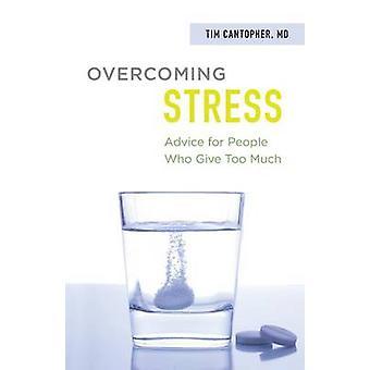 Superare lo Stress da Cantopher & Tim