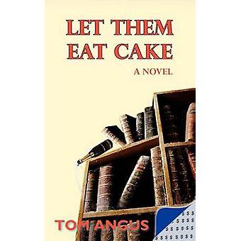 La dem spise kake av Angus & Tom