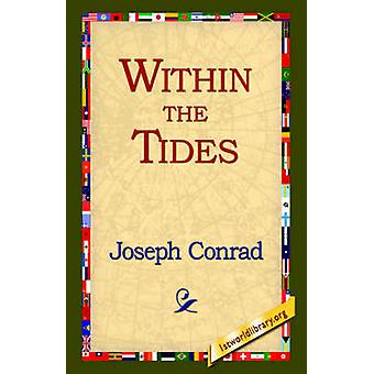 Within the Tides by Conrad & Joseph