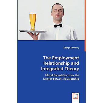 A relação de emprego e teoria integrada por Sansbury & George