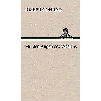 Mit Den Augen Des Westens af Conrad & Joseph