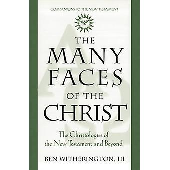 The Many Faces of Christ by Ben Witherington - 9780824517052 Book