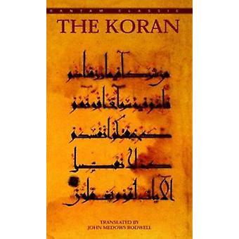 The Koran by John M Rodwell - 9780553587524 Book