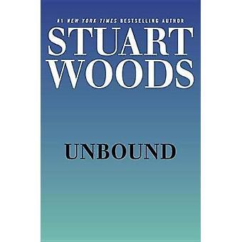Unbound by Stuart Woods - 9780735217171 Book