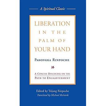 Liberation in the Palm of Your Hand by Trijang Rinpoche - Pabongpa Ri