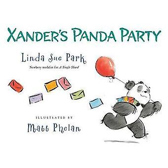 Xander's Panda Party by Linda Sue Park - 9781328740588 Book