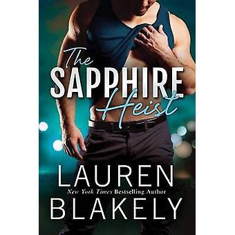 The Sapphire Heist by Lauren Blakely - 9781503935693 Book